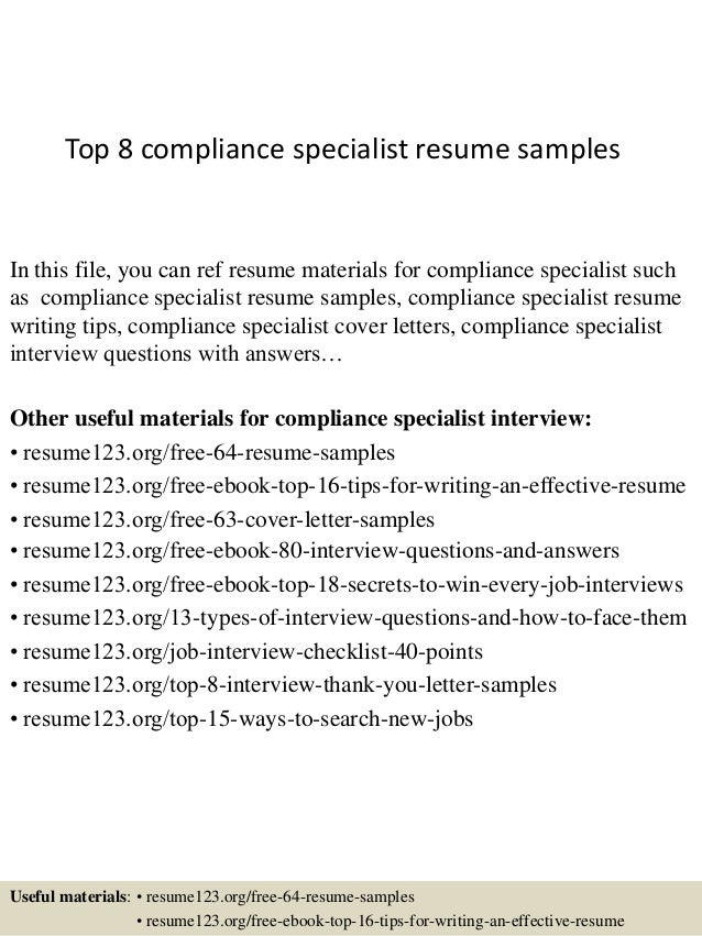 Top 8 compliance specialist resume s&les In this file you can ref resume materials for ...
