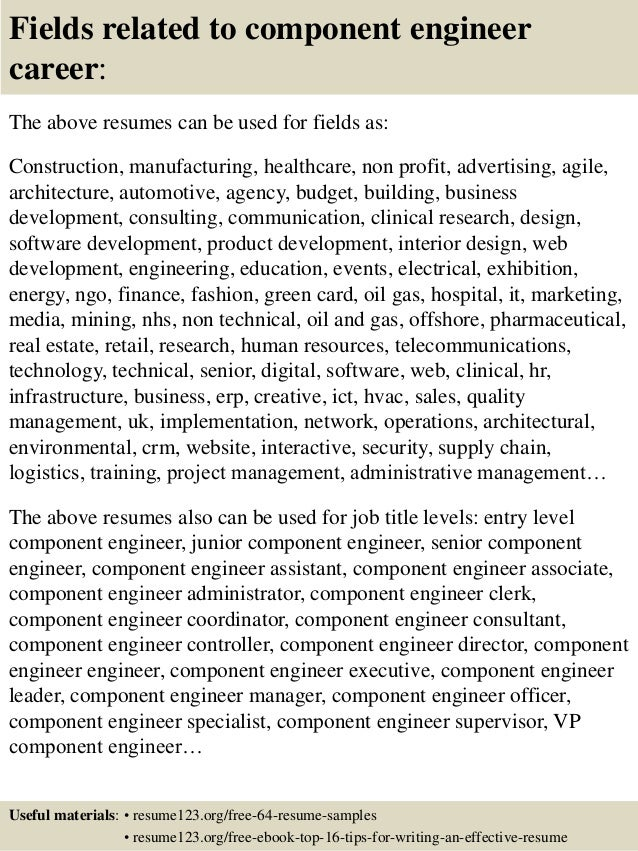 16 fields related to component engineer - Component Engineer Sample Resume