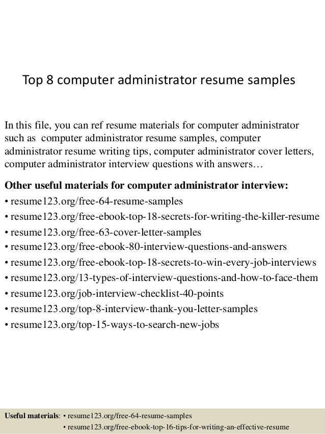 top 8 computer administrator resume samples in this file you can ref resume materials for - Computer Administrator Sample Resume