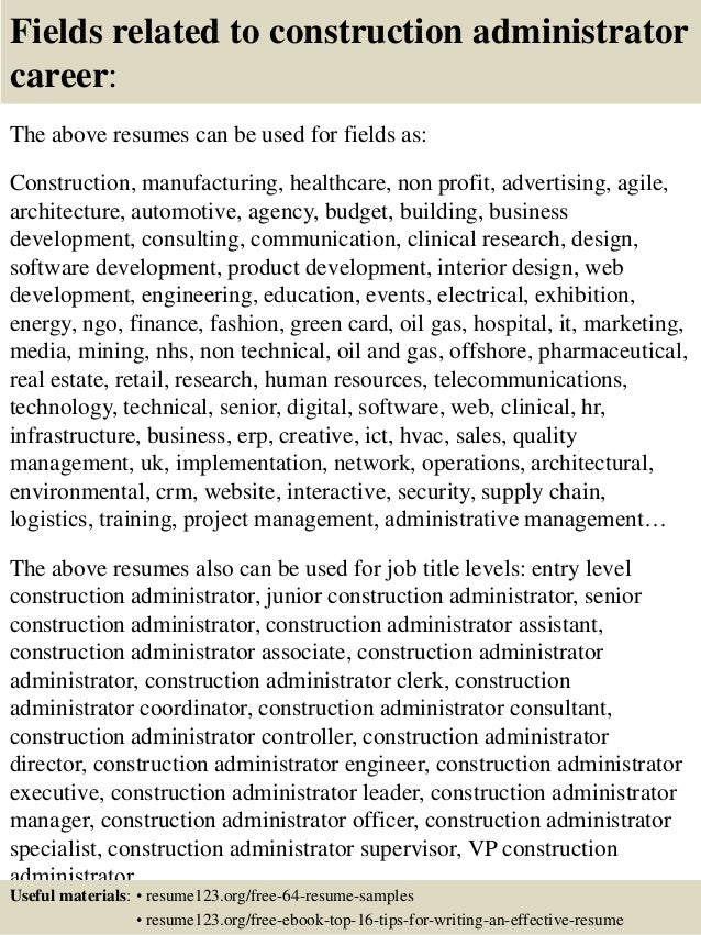 16 fields related to construction administrator - Construction Administrator Sample Resume