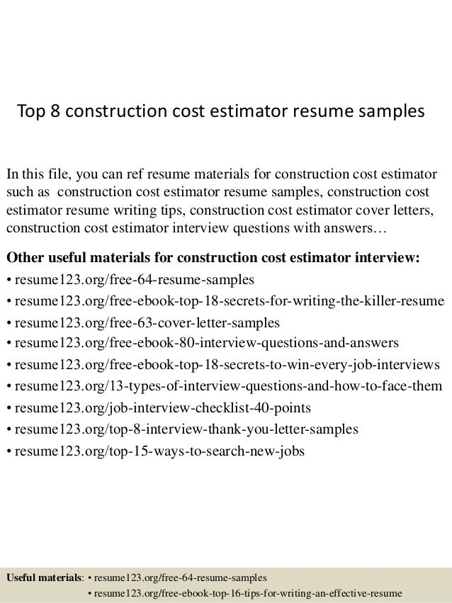 Top 8 Construction Cost Estimator Resume Samples In This File, You Can Ref  Resume Materials ...