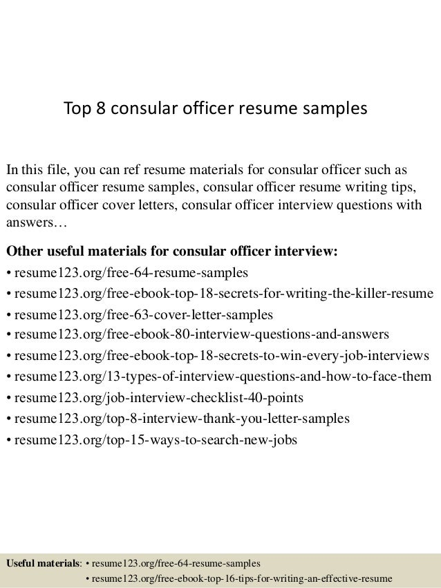 top 8 consular officer resume samples in this file you can ref resume materials for - Consular Officer Sample Resume