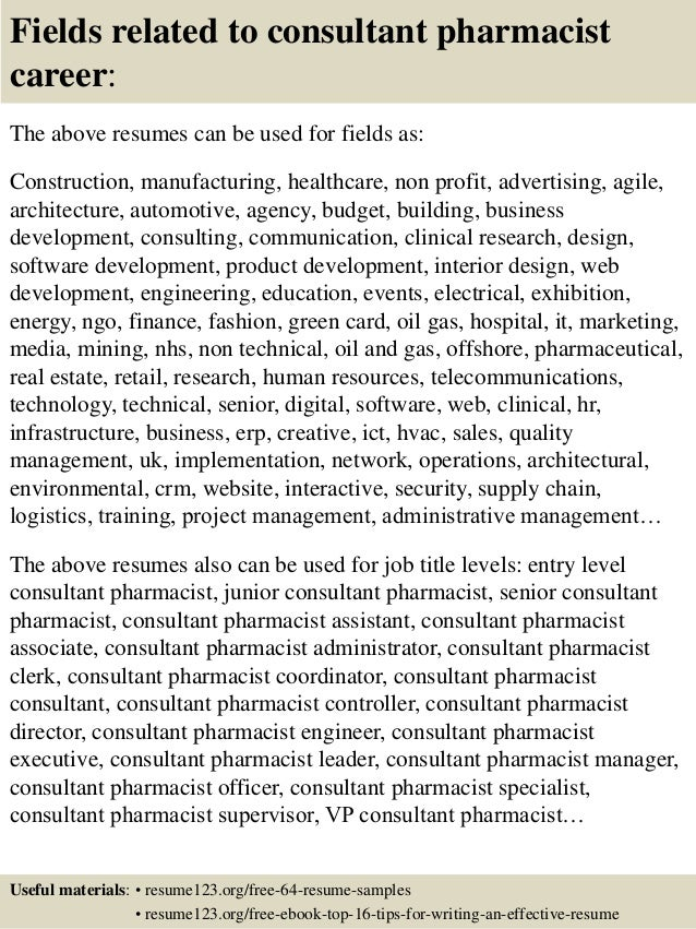 16 fields related to consultant pharmacist - Pharmacist Consultant Resume