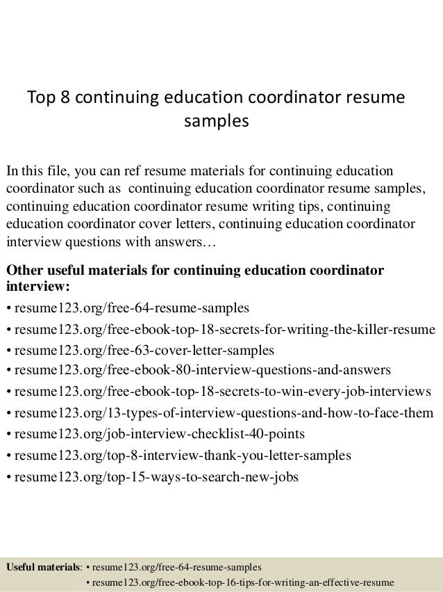 top 8 continuing education coordinator resume samples