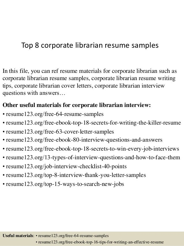 top 8 corporate librarian resume samples in this file you can ref resume materials for - Librarian Resume Sample