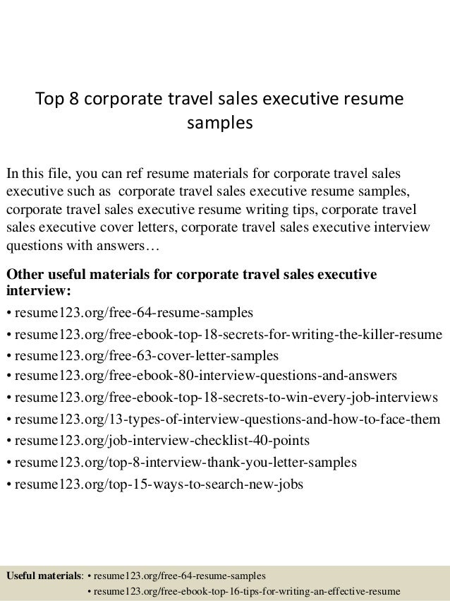 top 8 corporate travel sales executive resume samples in this file you can ref resume - Sale Executive Resume Sample