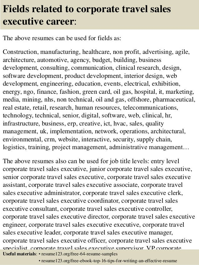 16 fields related to corporate travel sales executive - Sale Executive Resume Sample