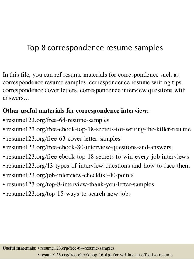 top 8 correspondence resume samples in this file you can ref resume materials for correspondence - Sample Resume For Writer