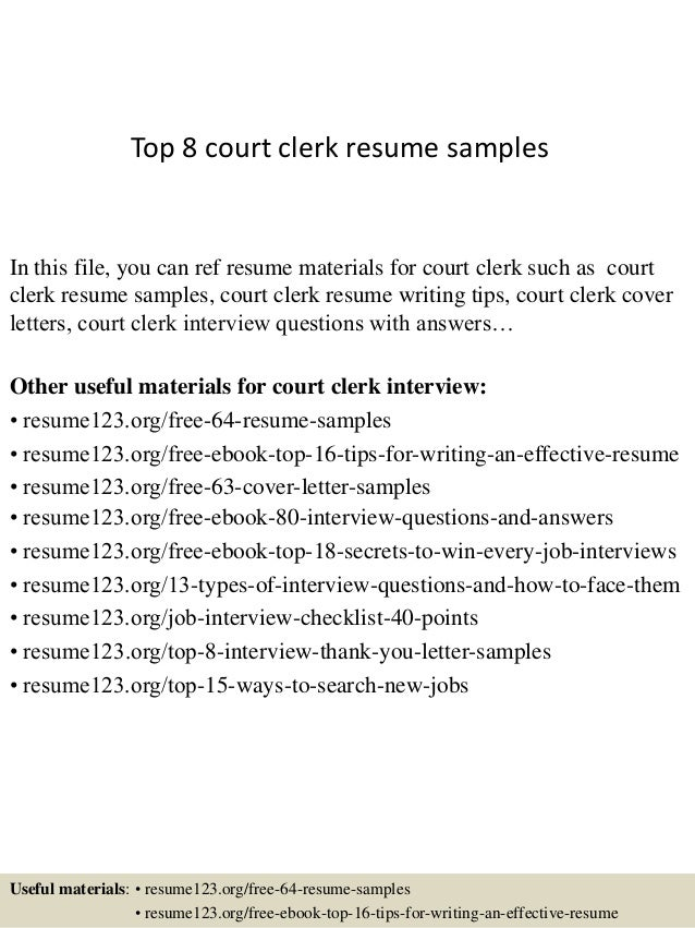 sample cover letter for court clerk position - top 8 court clerk resume samples