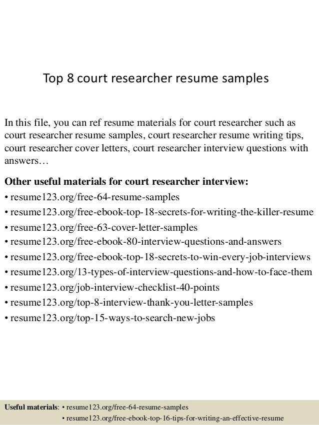 top8courtresearcherresumesamples1638jpgcb 1438222724 – Researcher Resume Sample