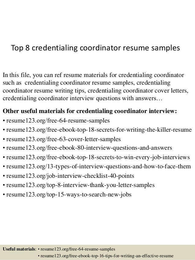 Marvelous Top 8 Credentialing Coordinator Resume Samples In This File, You Can Ref  Resume Materials For ...