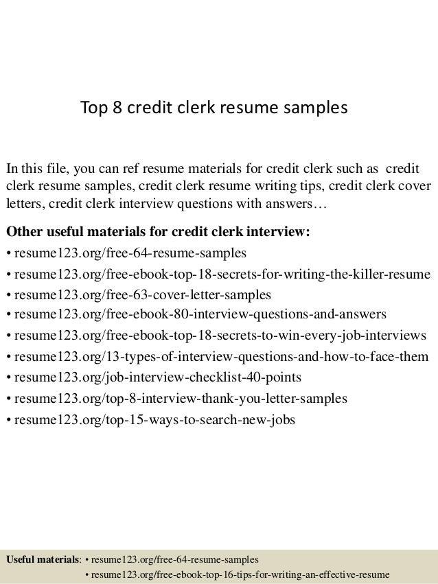 Top 8 Credit Clerk Resume Samples