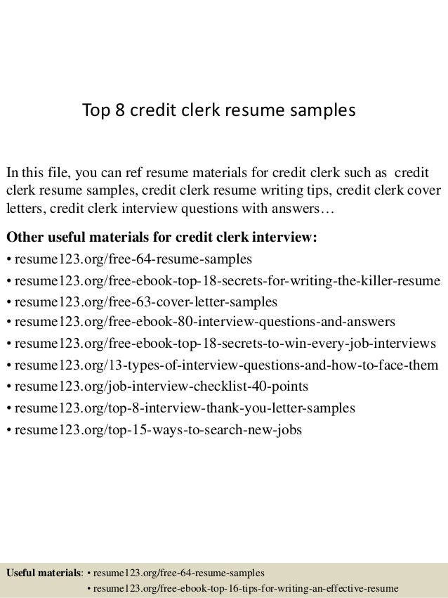 Charming Top 8 Credit Clerk Resume Samples In This File, You Can Ref Resume  Materials For ...