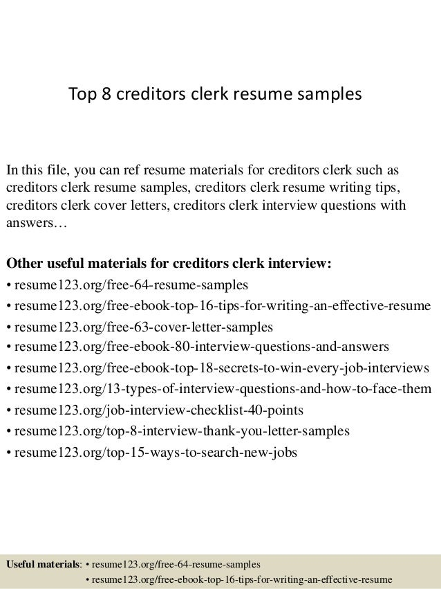 top 8 creditors clerk resume samples in this file you can ref resume materials for - Sample Clerical Resume