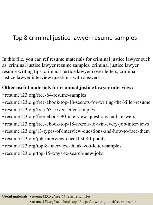 Top 8 Criminal Justice Lawyer Resume Samples In This File You Can Ref Materials