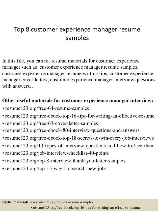 Top 8 Customer Experience Manager Resume Samples In This File You Can Ref Materials