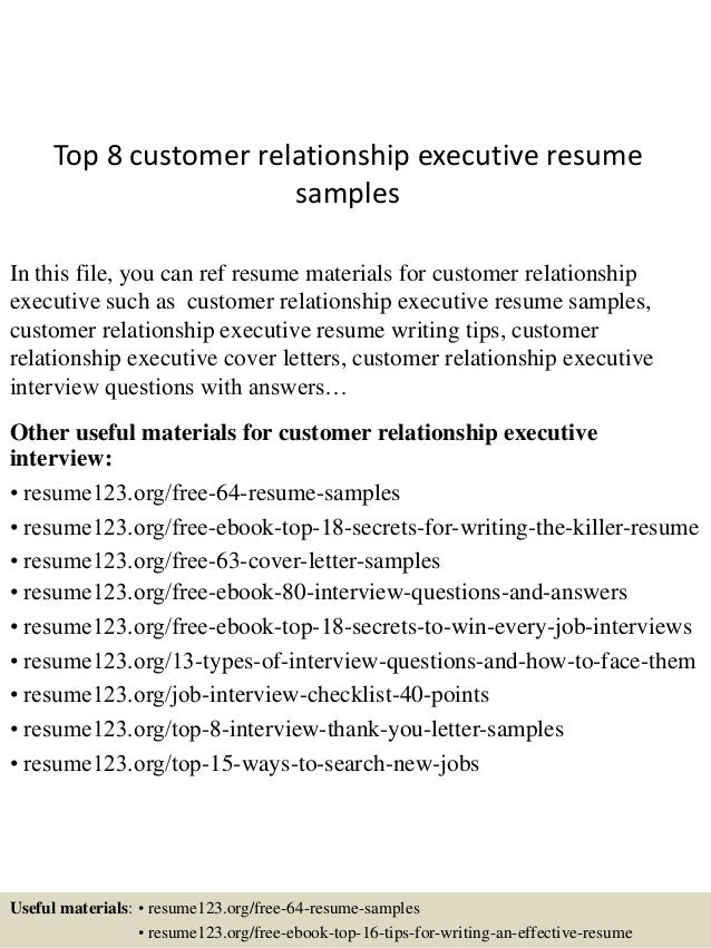 top 8 customer relationship executive resume samples