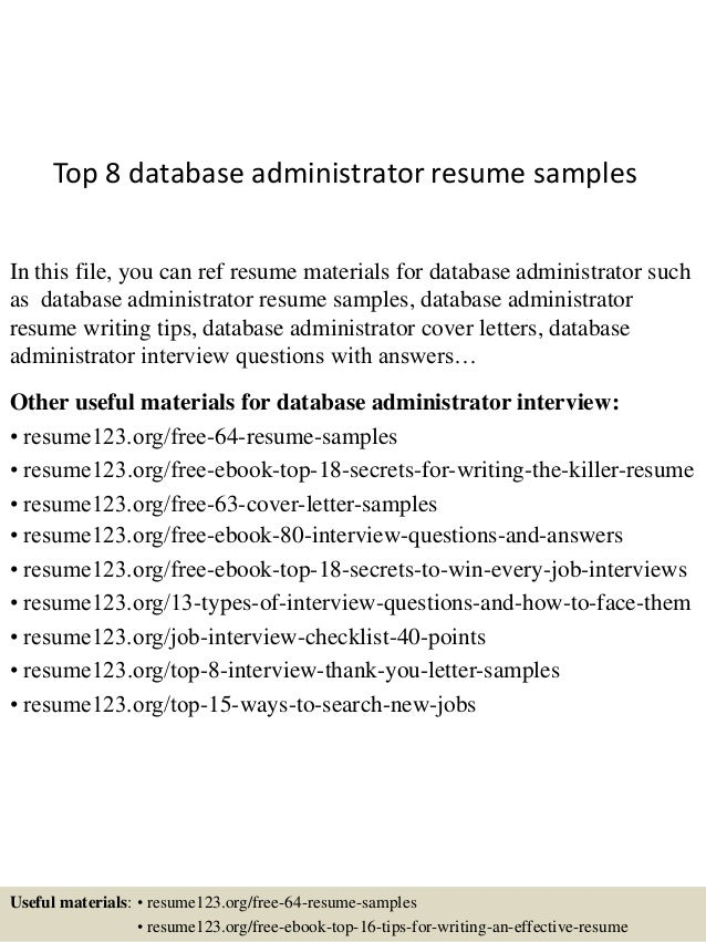 Beautiful Top 8 Database Administrator Resume Samples In This File, You Can Ref Resume  Materials For ...
