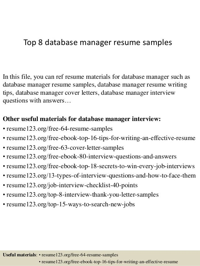 Top 8 Database Manager Resume Samples In This File, You Can Ref Resume  Materials For ...  Resume Database