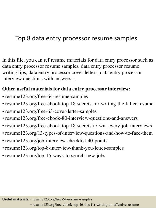 top 8 data entry processor resume samples in this file you can ref resume materials - Data Entry Resume Sample Skills