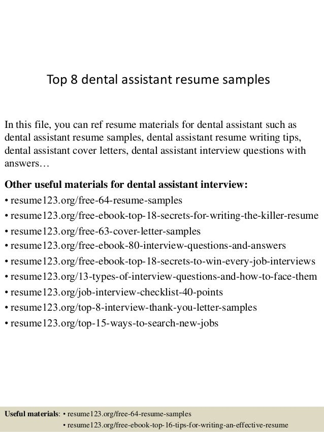 top 8 dental assistant resume samples in this file you can ref resume materials for - Dental Assistant Resume Samples