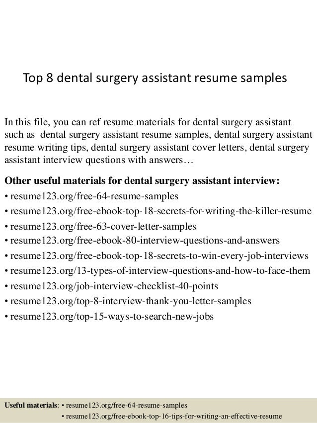 Top 8 Dental Surgery Assistant Resume Samples In This File, You Can Ref  Resume Materials ...