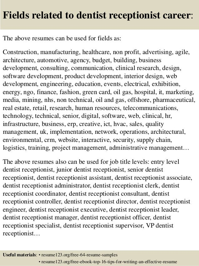 16 fields related to dentist receptionist - Dental Receptionist Resume Sample
