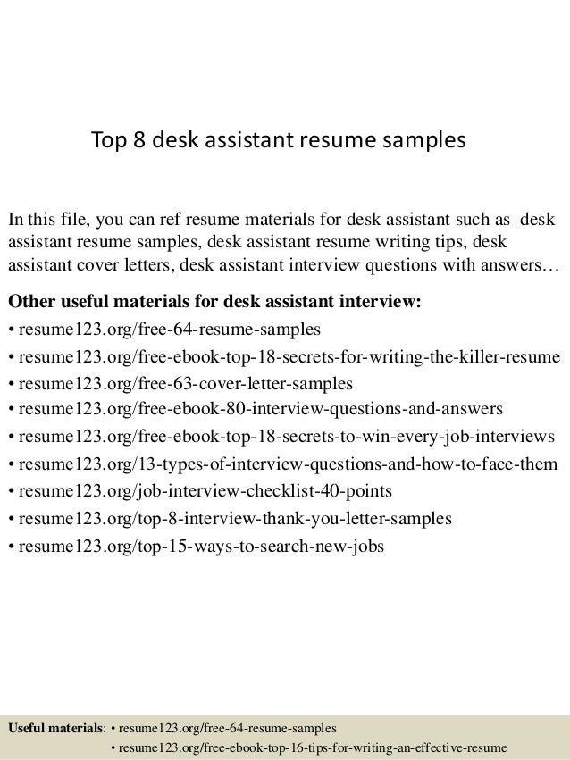 Top 8 Desk Assistant Resume Samples In This File You Can Ref Materials For