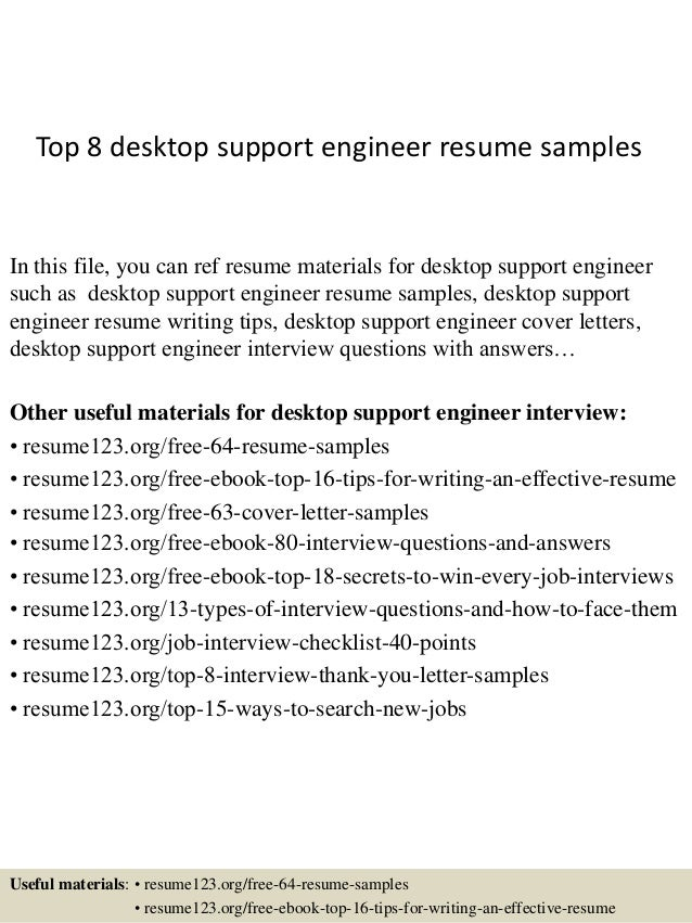 Top 8 desktop support engineer resume samples In this file, you can ref  resume materials ...