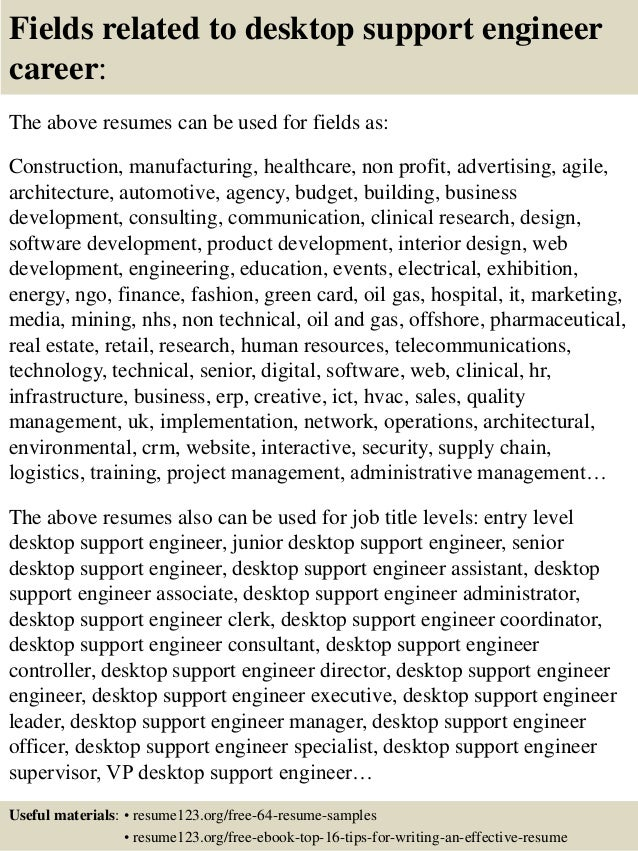 16 fields related to desktop support engineer - Desktop Support Engineer Resume Sample