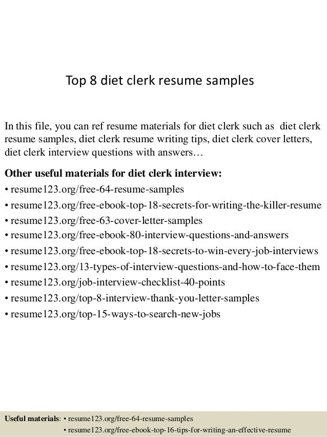Top 8 diet clerk resume samples
