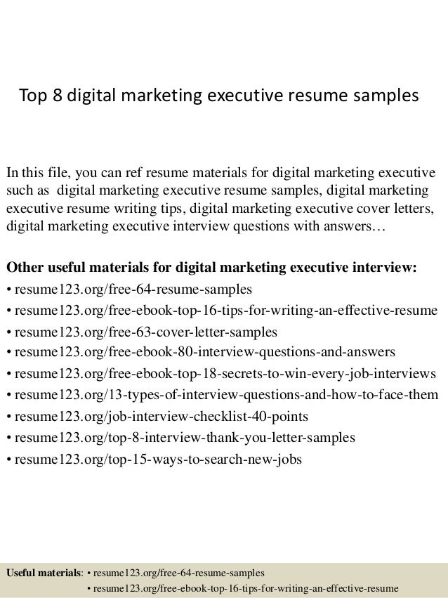 top 8 digital marketing executive resume samples in this file you can ref resume materials - Marketing Resume Skills