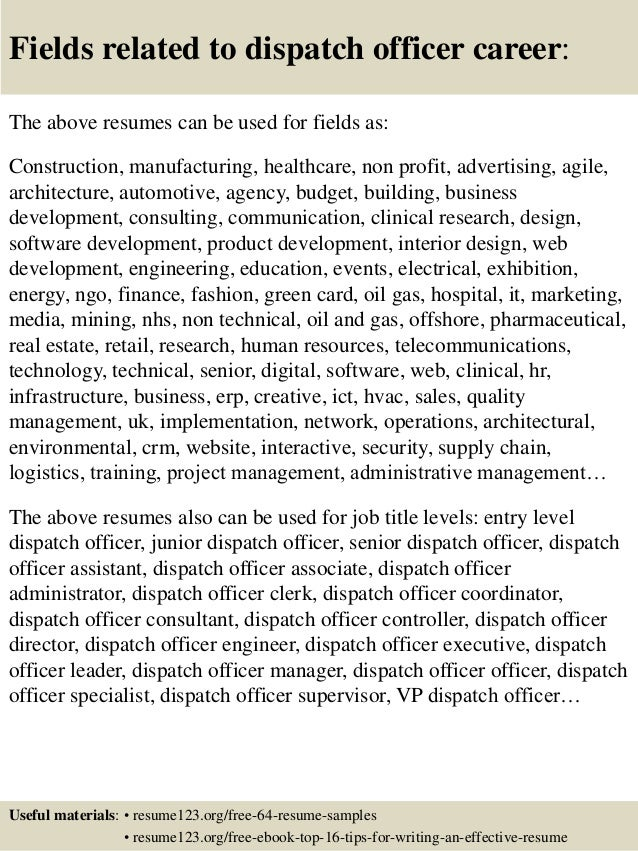 Elegant ... 16. Fields Related To Dispatch Officer Career: The Above Resumes ...