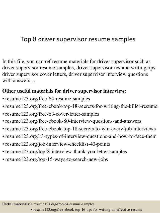 Top 8 driver supervisor resume samples In this file, you can ref resume materials for driver supervisor such as driver sup...