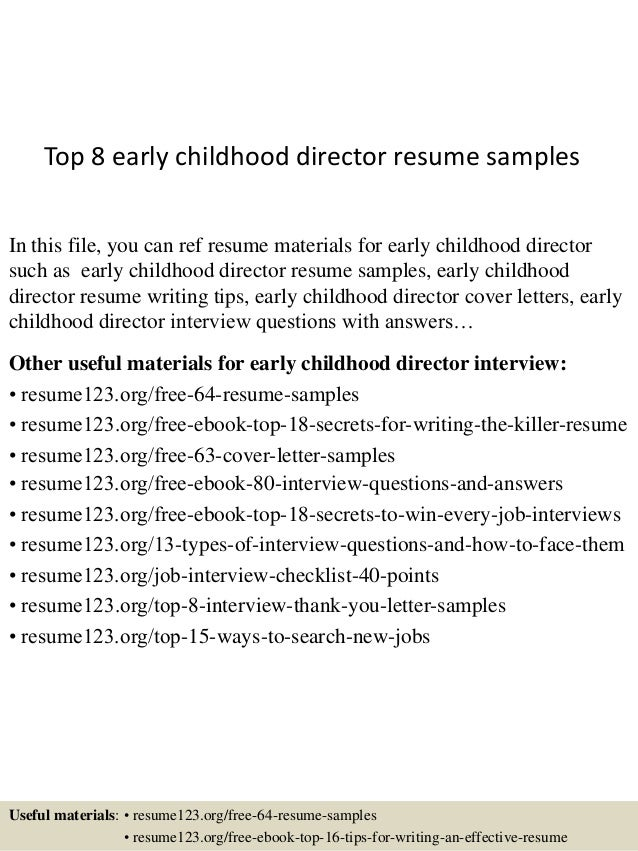 Top 8 Early Childhood Director Resume Samples In This File, You Can Ref  Resume Materials ...  Early Childhood Resume