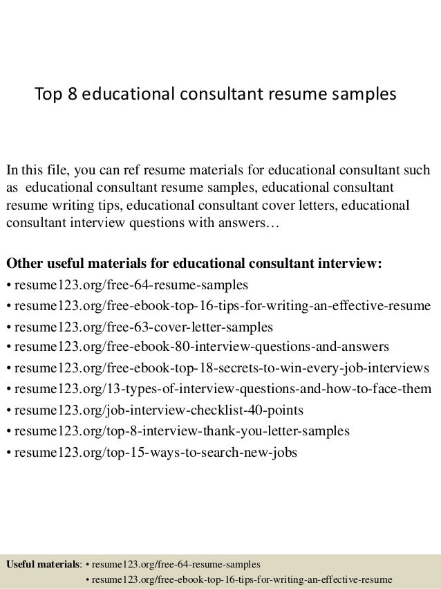 top 8 educational consultant resume samples in this file you can ref resume materials for - Educational Advisor Sample Resume