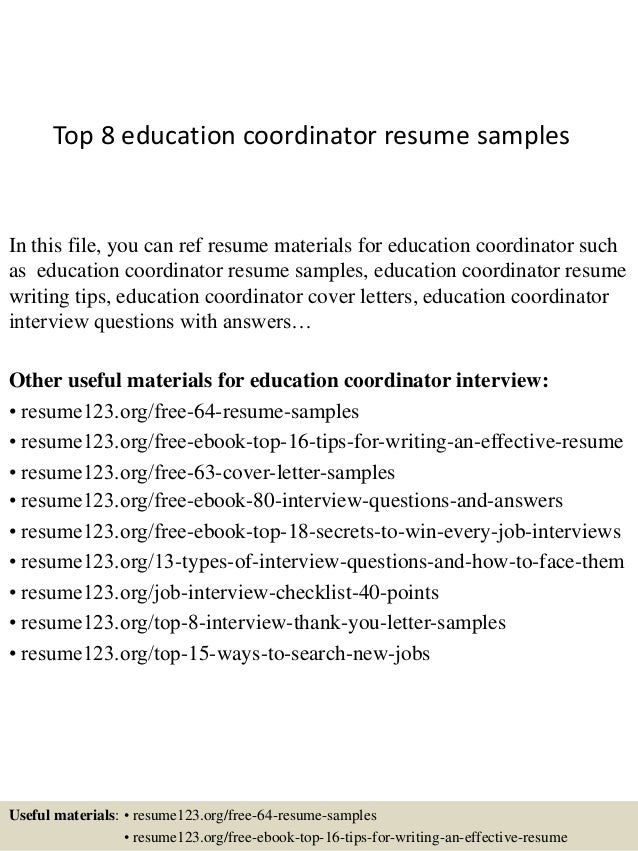 Top 8 Education Coordinator Resume Samples In This File You Can Ref Materials For