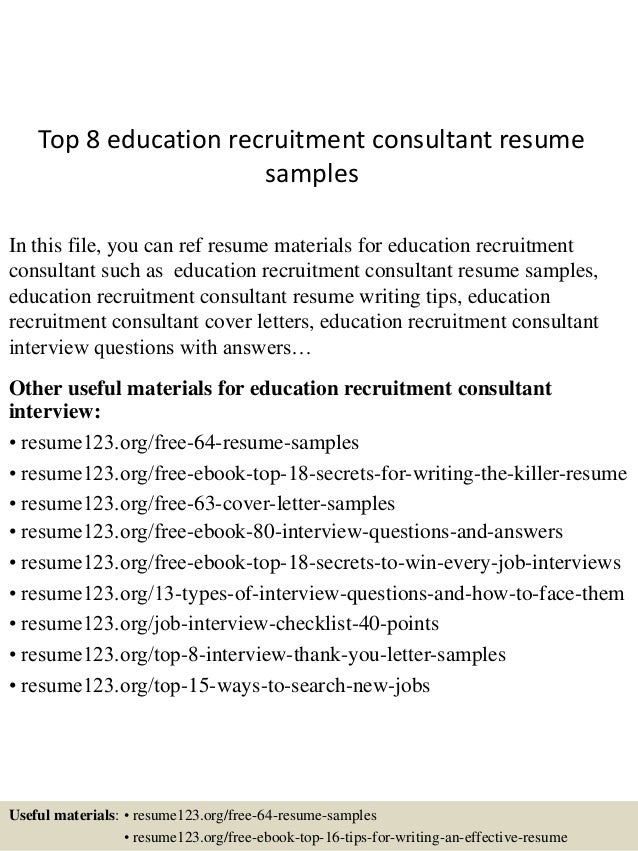 Topeducationrecruitmentconsultantresumesamples Jpgcb - Free rush resume template