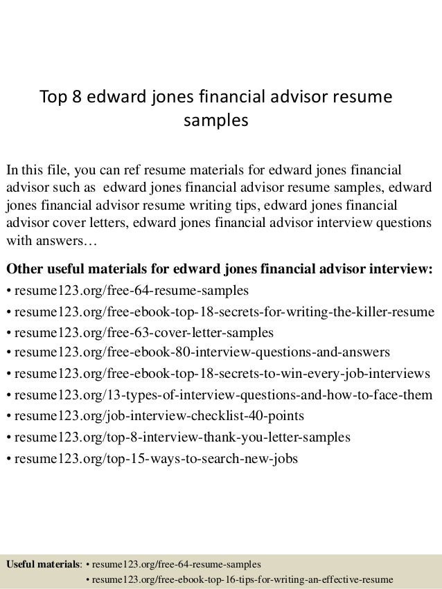 top 8 edward jones financial advisor resume samples in this file you can ref resume - Financial Advisor Resume Examples