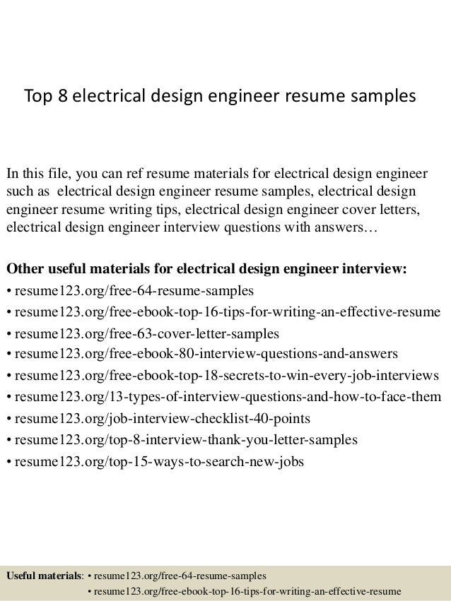 Top 8 Electrical Design Engineer Resume Samples In This File, You Can Ref  Resume Materials ...