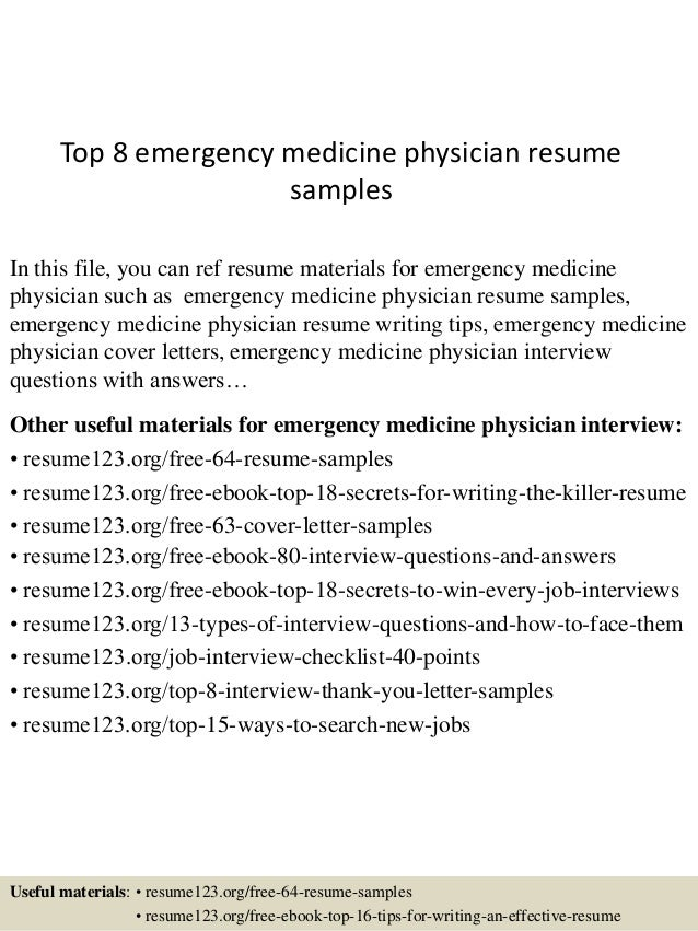 Exceptional Top 8 Emergency Medicine Physician Resume Samples In This File, You Can Ref  Resume Materials ...  Physician Resume Sample