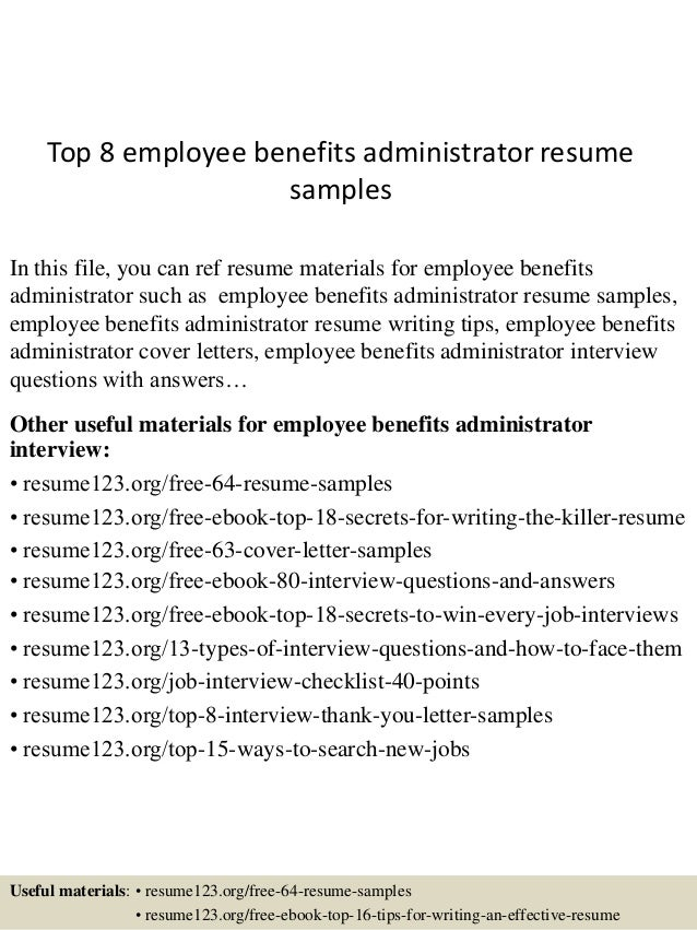 top 8 employee benefits administrator resume samples in this file you can ref resume materials