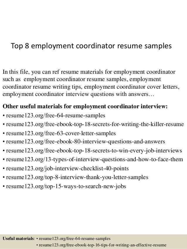 top 8 employment coordinator resume samples in this file you can ref resume materials for - Sample Employment Resume