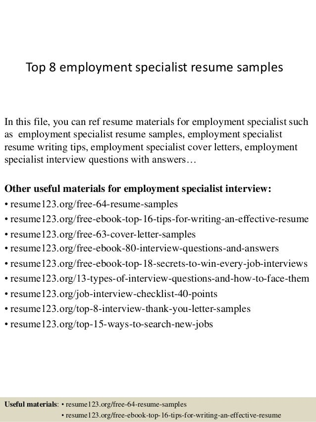top 8 employment specialist resume samples in this file you can ref resume materials for - Resume Specialist