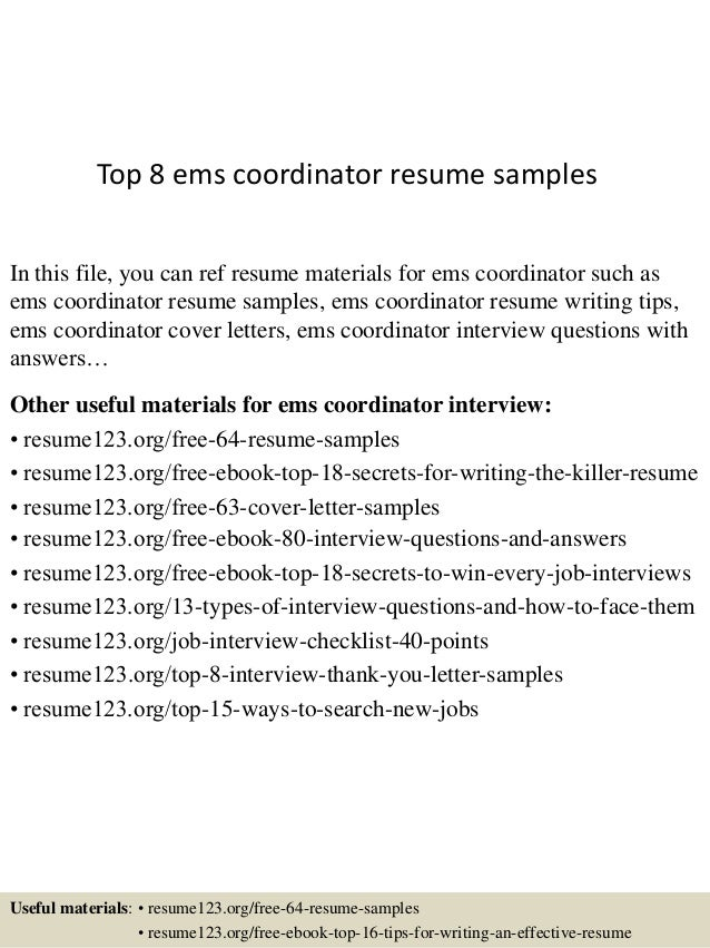 Top 8 ems coordinator resume samples In this file, you can ref resume  materials for ...