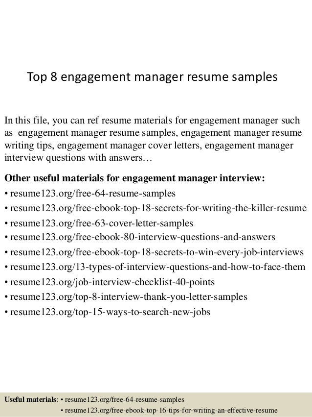 Top 8 Engagement Manager Resume Samples In This File, You Can Ref Resume  Materials For ...
