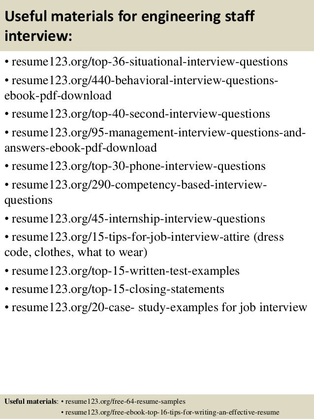 Useful materials for engineering staff interview: • resume123.org/top-36-situational-interview-questions • resume123.org/4...