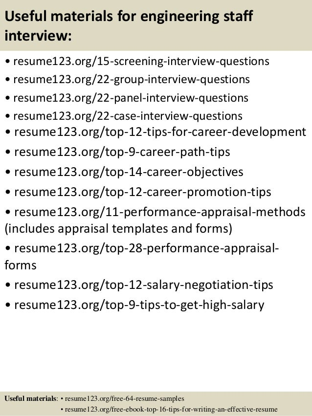 Useful materials for engineering staff interview: • resume123.org/15-screening-interview-questions • resume123.org/22-grou...