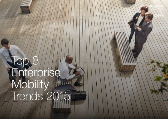 Top 8 Enterprise Mobility Trends 2015