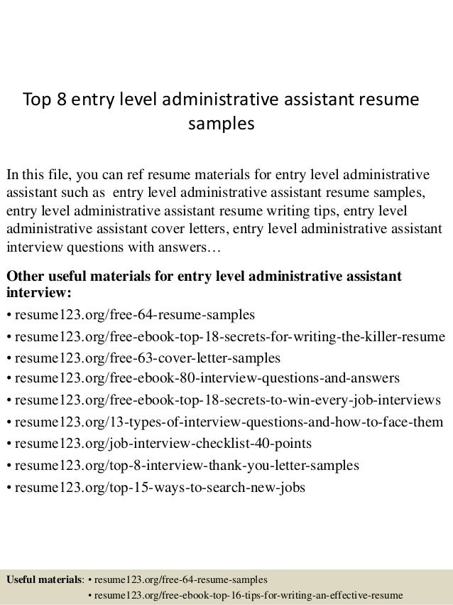 Top 8 Entry Level Administrative Assistant Resume Samples In This File, You  Can Ref Resume ...